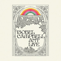 Isobel Campbell - Ant Life