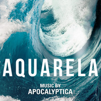 Apocalyptica - Aquarela (Original Motion Picture Soundtrack)