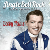 Bobby Helms - Jingle Bell Rock (Special Nashville Edition)