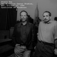 Steely Dan - Live At The Manhattan Center Studios, NYC, October 17th 1995, Syndicated FM Broadcast (Remastered)