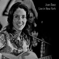 Joan Baez - Live in New York (Live)