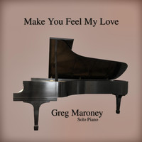 Greg Maroney - Make You Feel My Love