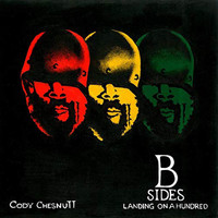 Cody ChesnuTT - Landing On A Hundred: B Sides And Remixes