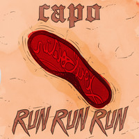 Capo - Run Run Run (Explicit)