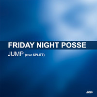 Friday Night Posse - Jump (Explicit)
