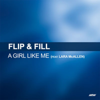 Flip & Fill - A Girl Like Me