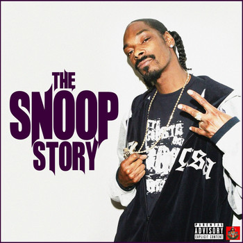 Snoop Dogg - The Snoop Story (Explicit)