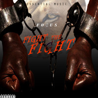 Focus - Fight the Fight