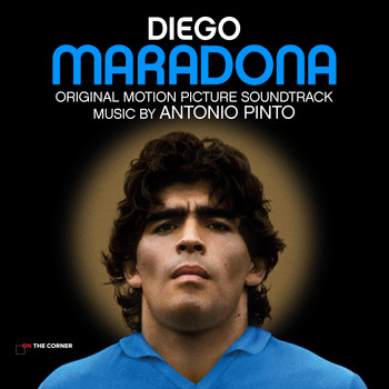 Antonio Pinto - Diego Maradona (Original Motion Picture Soundtrack)