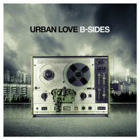 Urban love - B-Sides