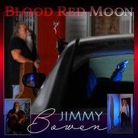 Jimmy Bowen - Blood Red Moon