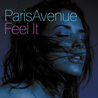 Paris Avenue - Feel It