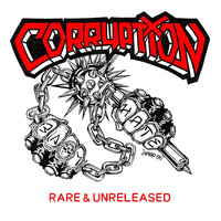 Corruption - Rare & Unreleased