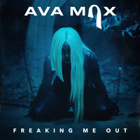 Ava Max - Freaking Me Out