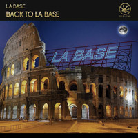 La Base - Back To La Base (Extended Mix)