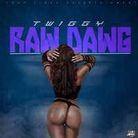 Twiggy - Raw Dawg