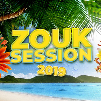 Various Artists - Zouk session 2019