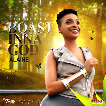 Alaine - Boast Inna God - Single