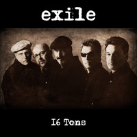 Exile - 16 Tons