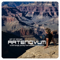 Artenovum - Art of Dreams (A Chill Lounge Journey from Ambient to Electronic)
