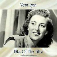 Vera Lynn - Hits Of The Blitz (Analog Source Remaster 2019)