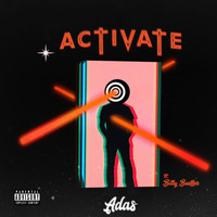 Adas - Activate (feat. Billy Bueffer) (Explicit)