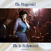 Ella Fitzgerald - Ella In Hollywood (Remastered 2019)