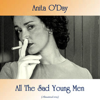 Anita O'Day - All The Sad Young Men (Remastered 2019)