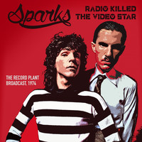 Sparks - Radio Killed The Video Star (Live 1974)