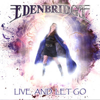 Edenbridge - Live and Let Go
