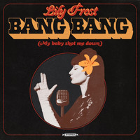 Lily Frost - Bang Bang (My Baby Shot Me Down)