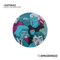 Hatiras - Rock the Discotek