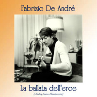 Fabrizio De André - La ballata dell'eroe (Analog Source Remaster 2019)