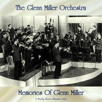 The Glenn Miller Orchestra - Memories Of Glenn Miller (Analog Source Remaster 2019)