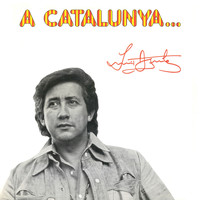 Luis Aguile - A Catalunya...