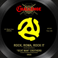 """Scat Man"" Crothers - Rock, Roma, Rock It"