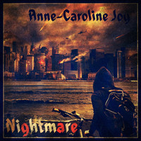 Anne-Caroline Joy - Nightmare