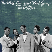 The Platters - The Most Successful Vocal Group