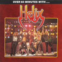 Helix - Over 60 Minutes With