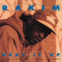 Rakim - Heat It Up (Music From The Original Motion Picture Soundtrack Gunmen)