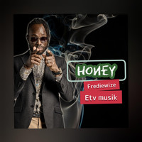 Fredie wize featuring Zik and Blaz ok - Honey