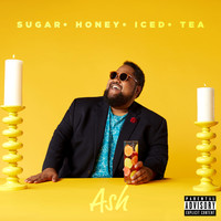 Ash - Sugar Honey Iced Tea (Explicit)