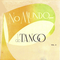 Típica D´Avlis and Emilio Rossal - No Mundo do Tango Vol. 2
