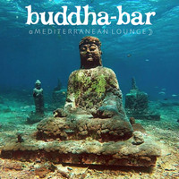 Various Artists - Buddha Bar: Mediterranean Lounge