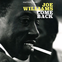 Joe Williams - Come Back (Live)