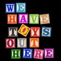 Matt Johnson - We Have Toys out Here