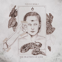 Jenny Hval - The Practice of Love