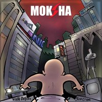 Moksha - Walk Before You Crawl