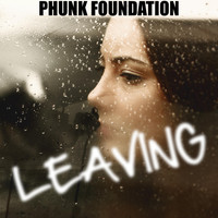 Phunk Foundation - Leaving