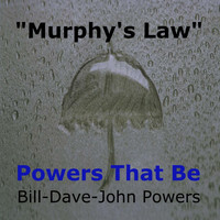 Powers That Be - Murphy's Law